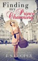 Finding My Prince Charming - J.S. Cooper