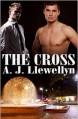 The Cross - A.J. Llewellyn