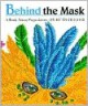Behind the Mask: A Book about Prepositions - Ruth Heller