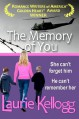 The Memory of You - Laurie Kellogg