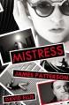 Mistress - James Patterson, David Ellis