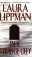 In a Strange City - Laura Lippman