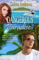 Dangerous Paradise - Debra Andrews
