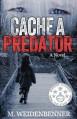 Cache a Predator - M. Weidenbenner