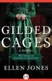Gilded Cages: The Trials of Eleanor of Aquitaine: A Novel - Ellen Jones