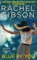 Blue By You - Rachel Gibson