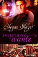 Everything He Wants - Megan Slayer