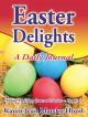 Easter Delights Journal - Karen Jean Matsko Hood