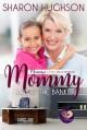 Mommy Loves the Banker (Mommy's Little Matchmakers #4) - Sharon Hughson