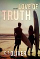 Love of Truth - C.T. Oliver