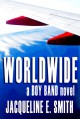 Worldwide (Boy Band) (Volume 3) - Jacqueline Smith
