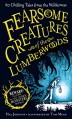 Fearsome Creatures of the Lumberwoods: Twenty Chilling Tales from the Wilderness - Hal Johnson, Tom Mead