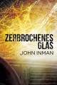 Zerbrochenes Glas - John Inman