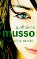 Uratuj mnie - Guillaume Musso