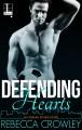 Defending Hearts (An Atlanta Skyline Novel) - Rebecca Crowley
