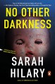 No Other Darkness: A Detective Inspector Marnie Rome Mystery - Sarah Hilary