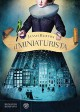 Il miniaturista (Narratori stranieri) - Jessie Burton, E. Malanga