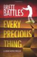 Every Precious Thing - Brett Battles