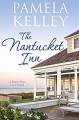 The Nantucket Inn - Pamela M. Kelley