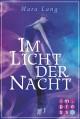 Im Licht der Nacht - Mara Lang