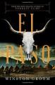 El Paso: A Novel - Groom Winston