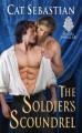 The Soldier's Scoundrel - Cat Sebastian