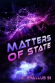Matters of State - A. Phallus Si