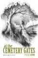 At The Cemetery Gates: Year One - Chad Wehrle,John Brhel,Joseph T. Sullivan