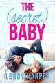 The Secret Baby - Leddy Harper