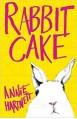 Rabbit Cake - Annie Hartnett