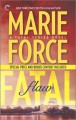 Fatal Flaw: Book Four of The Fatal Series: Fatal Flaw Epilogue - Marie Force