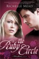 The Ruby Circle - Richelle Mead