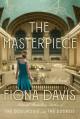 The Masterpiece - Fiona Davis