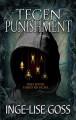 Tegen Punishment (Tegens) (Volume 3) - Inge-Lise Goss