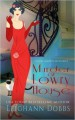 Murder at Lowry House (Hazel Martin Mysteries) (Volume 1) - Leighann Dobbs