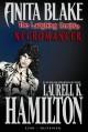 Anita Blake, Vampire Hunter: The Laughing Corpse, Volume 2: Necromancer - Laurell K. Hamilton, Jessica Ruffner, Ron Lim