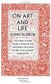 On Art and Life (Penguin Great Ideas) - John Ruskin