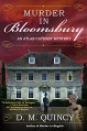 Murder in Bloomsbury: An Atlas Catesby Mystery - D. M. Quincy