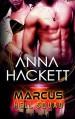 Marcus: Volume 1 (Hell Squad) by Anna Hackett (2015-07-29) - Anna Hackett