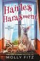 Hairless Harassment (Pet Whisperer PI #3) - Melissa Storm, Molly Fitz