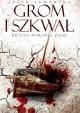 Grom i szkwał - Jacek Łukawski