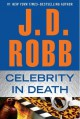 Celebrity in Death - J.D. Robb