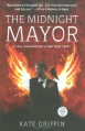 The Midnight Mayor - Kate Griffin