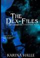 The Dex-Files - Karina Halle