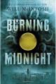 Burning Midnight - Will McIntosh