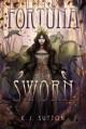Fortuna Sworn (Fortuna Sworn #1) - K.J. Sutton