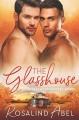 The Glasshouse (Lavender Shores #6) - Rosalind Abel