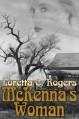 McKenna's Woman (Lawmen & Outlaws) - Loretta C. Rogers