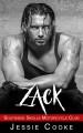 ZACK: Southside Skulls Motorcycle Club (Southside Skulls MC Romance Book 4) - Jessie Cooke, J. S. Cooke