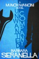 Unwanted Company (Munch Mancini Novels) - Barbara Seranella
